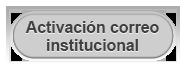 Activacin Correo Institucional